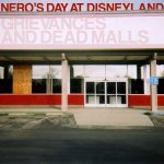 Neros day at Disneyland - Grievances and dead malls